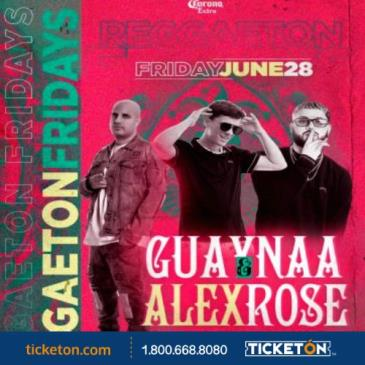 REGGAETTON FRIDAY'S: GUAYNAA & ALEX ROSE: Main Image