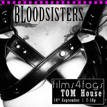 Films4Fags: My Most Handsome Monster / BloodSisters: Main Image