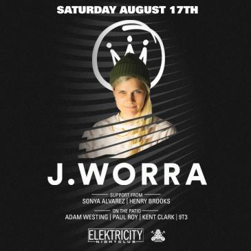 J. WORRA (Limited Free W/ RSVP Before 11PM): Main Image