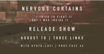 Nervous Curtains album release: Main Image