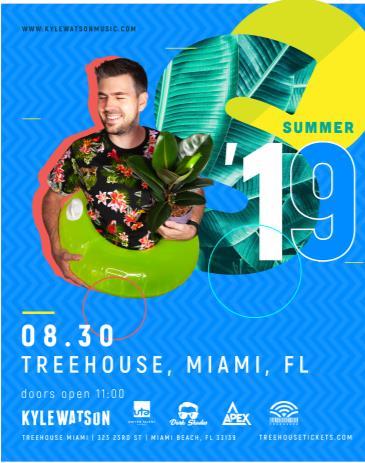 Kyle Watson @ Treehouse Miami: Main Image