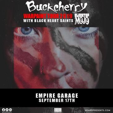 Buckcherry with Blacktop Mojo, Black Heart Saints: