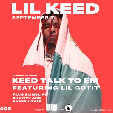 Lil Keed with Lil Gotit featuring Slimelife Shawty + more: Main Image