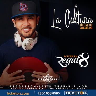 LA CULTURA THURSDAYS | DJ REGUL8 AT PLAYHOUSE: Main Image