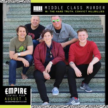 Middle Class Murder w/ The Hard Truth, Convict Hillbillies-img