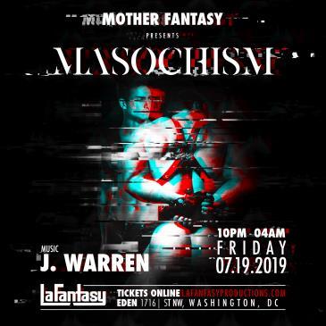 MASOCHISM with DJ J WARREN: Main Image