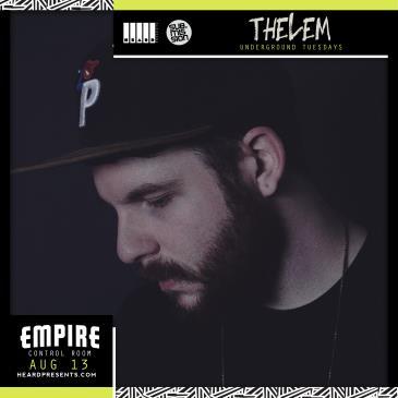 Underground Tuesdays ft. Thelem: Main Image