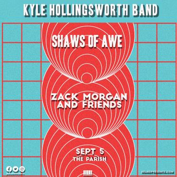 Kyle Hollingsworth w/ Shaws of Awe, Zack Morgan and Friends: Main Image