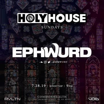 HOLY HOUSE N°17 — Ephwurd  (21+): Main Image