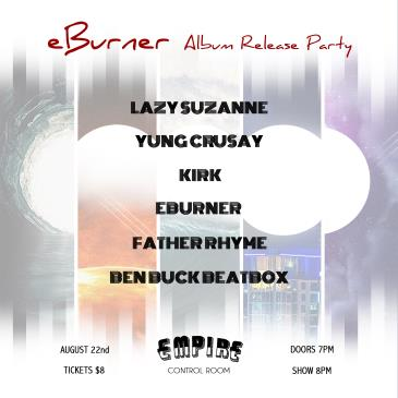 eBurner EP Release ft. Father Rhyme, Ben Buck Beatbox + More-img