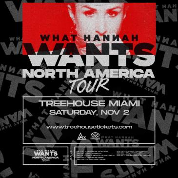 Hannah Wants @ Treehouse Miami: Main Image