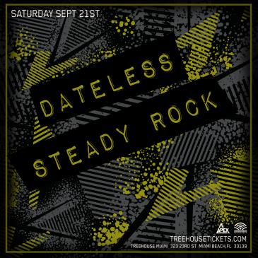 Dateless + Steady Rock @ Treehouse Miami-img