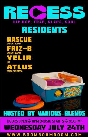RECESS  *performing Live DJ Sets at BBR*  w/ Guest Stars: Main Image