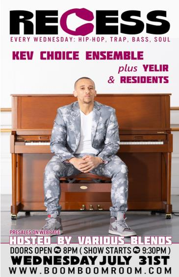 KEV CHOICE ENSEMBLE  &  YELIR  (+ RECESS Resident DJs): Main Image