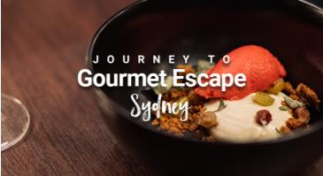 Journey to Gourmet Escape: SYDNEY: Main Image