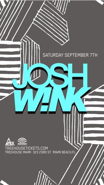 Josh Wink @ Treehouse Miami: Main Image