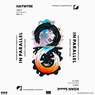 In Parallel Tour: Haywyre x KOAN Sound: Main Image