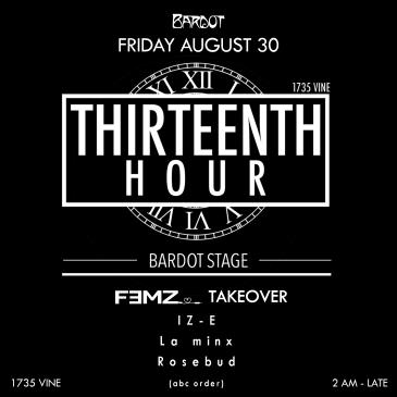 BARDOT FRIDAY 8.30 AFTER HOURS: THIRTEENTH HOUR-img
