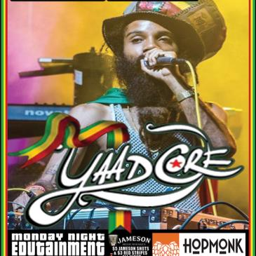 YAADCORE (DUBWISE JAMAICA) @ MONDAY NIGHT EDUTAINMENT-img