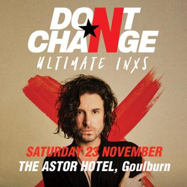 Don't Change - Ultimate INXS: Main Image
