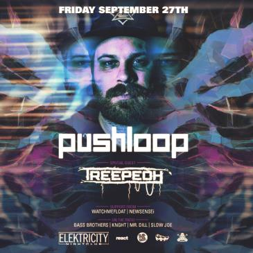 PUSHLOOP W/ TREEPEOH (Limited Free W/ RSVP Before 11PM): Main Image