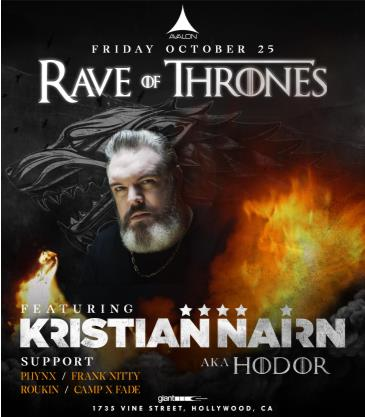 Rave of Thrones: Kristian Nairn AKA Hodor CANCELLED: Main Image