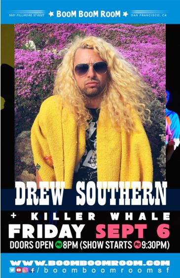 DREW SOUTHERN AND THE VIBE  + KILLER WHALE (& DJ K-OS): Main Image