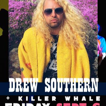DREW SOUTHERN AND THE VIBE  + KILLER WHALE (& DJ K-OS)-img