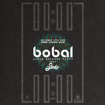 Bobal Album Release ft. Vincent Antone, and Lando (of RF): Main Image