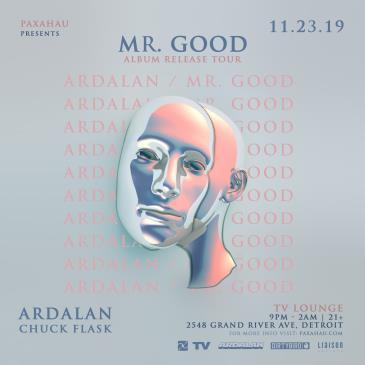 Paxahau Presents: Ardalan Mr. Good Album Tour: Main Image