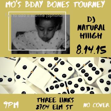 Mo's Bday Bones Tourney: Main Image