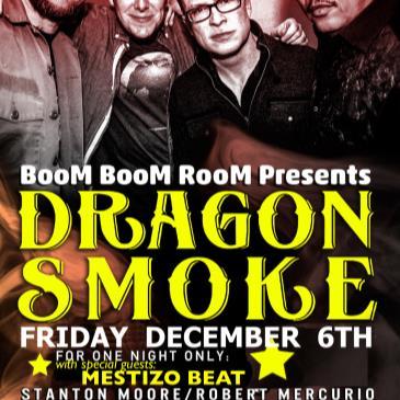 DRAGON SMOKE  (+ Mestizo Beat) at The Independent-img