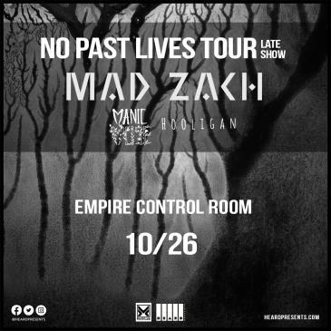 "Mad Zach ""NO PAST LIVES"" Tour w/ Manic Muse, Hooligan: Main Image"