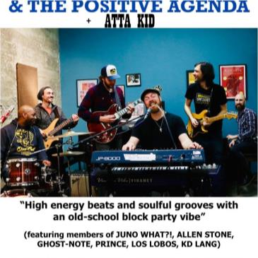 SWATKINS & THE POSITIVE AGENDA  (Motet, GhostNote)+ ATTA KiD-img