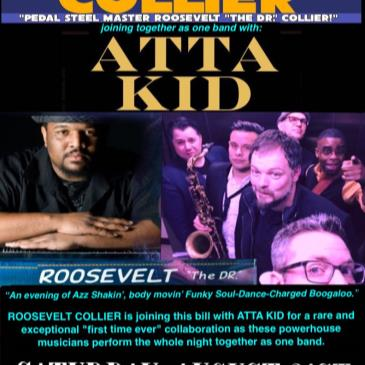 ROOSEVELT COLLIER w/ ATTA KID [of New Mastersounds, Zigaboo]-img