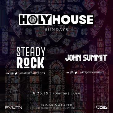 HOLY HOUSE N°20 —Steady Rock & John Summit  (21+)-img