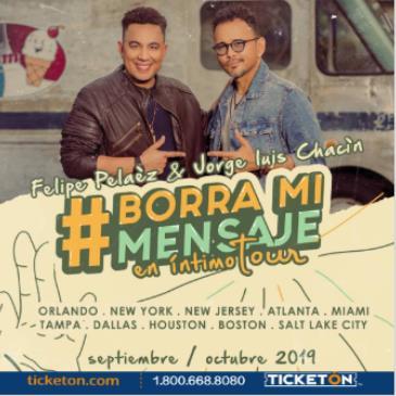 "FELIPE PELAEZ Y JORGE LUIS CHACIN ""BORRA MI MENSAJE TOUR"""