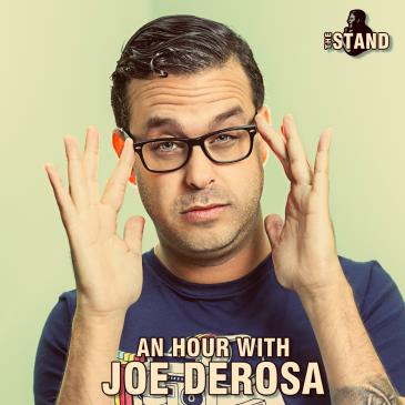 An Hour with Joe DeRosa!: Main Image