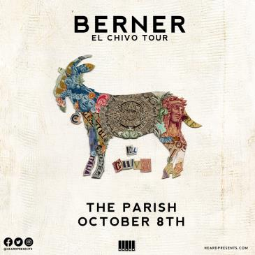 Berner - El Chivo Tour w/ Rmean, Anonymous, Hollywood: Main Image