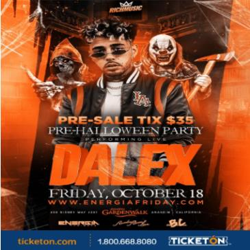 "ENERGIA FRIDAY PRESENTS""DALEX"" LIVE IN CONCERT 21 & OVER: Main Image"