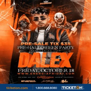 "ENERGIA FRIDAY PRESENTS""DALEX"" LIVE IN CONCERT 21 & OVER"