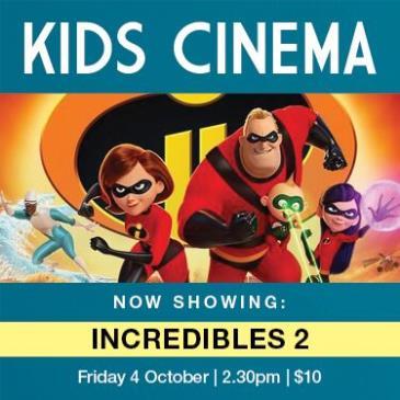Kids Cinema | Incredibles 2 - Harbord Diggers: Main Image