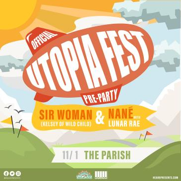 Official UTOPiAfest Pre-Party ft. Sir Woman & Nané-img
