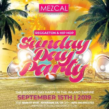 SUNDAY REAGGETON DAY PARTY AT MEZCAL