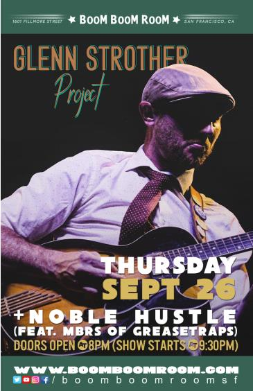 GSP - GLENN STROTHER PROJECT (think Soulive) + NOBLE HUSTLE: Main Image