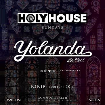 HOLY HOUSE N° 25— Yolanda Be Cool (21+)-img