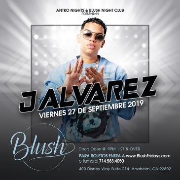 J ALVAREZ EN BLUSH NIGHT CLUB