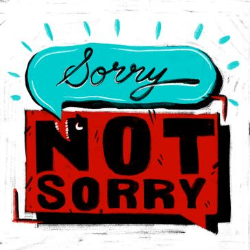 Sorry, Not Sorry - Comedy Storytelling Show: Main Image