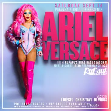 PIRANHA PRESENTS ARIEL VERSACE FROM RUPAULS DRAG RACE: Main Image