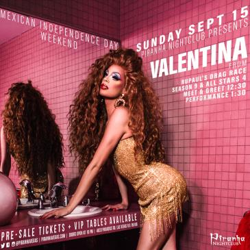 PIRANHA PRESENTS VALENTINA FROM RUPAULS DRAG RACE: Main Image